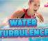 WATER TURBULENCE